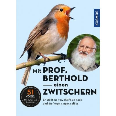 Mit Prof. Berthold einen zwitschern (Buch mit CD)