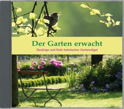 Der Garten erwacht; Audio-CD