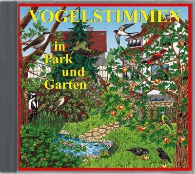 VOGELSTIMMEN in Park und Garten; Audio-CD