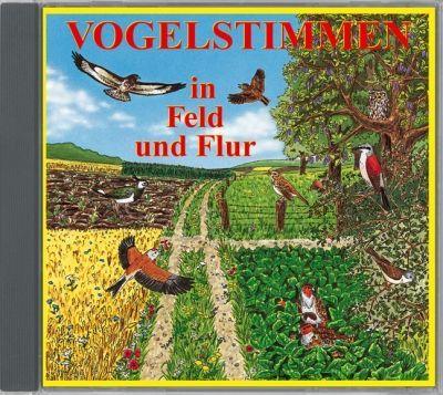 VOGELSTIMMEN in Feld und Flur; Audio-CD